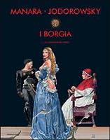 I Borgia vol. 1: La conquista del papato