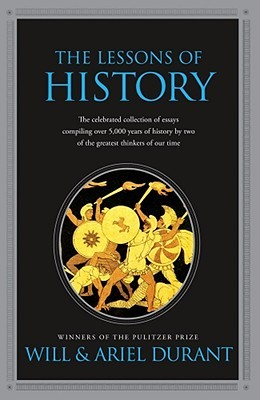 Cover for The Lessons of History, by Will and Ariel Durant