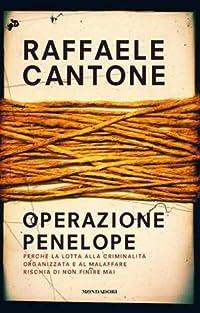 Operazione Penelope: Perché la lotta alla criminalità organizzata e al malaffare rischia di non finire mai