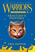 SkyClan's Destiny (Warriors: Super Edition, #3)