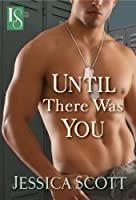 Until There Was You (Coming Home, #3)