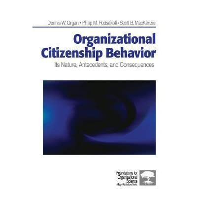 the concept of organizational citizenship behaviour commerce essay Elements of organizational citizenship behaviors such as helping and cooperating behaviors are captured by contextual performance however, few studies discuss the relationship between psychological ownership and contextual performance, thus.