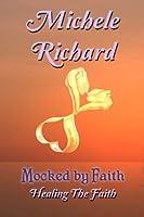 Healing the Faith - Mocked by Faith 2 (Mocked Series, #3)
