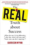 Real Truth about Success