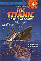 The Titanic: Lost... and Found