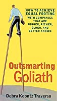 Oursmarting Goliath