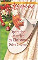 Operation: Married by Christmas (Mule Hollow, #6)