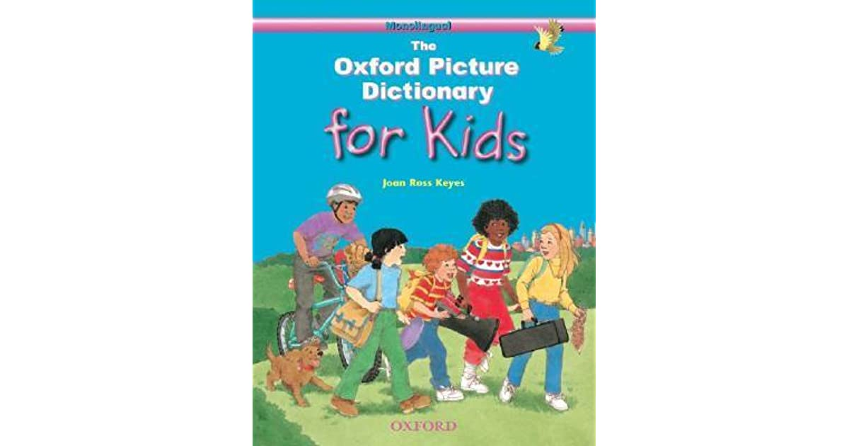 The Oxford Picture Dictionary for Kids: Monolingual ...