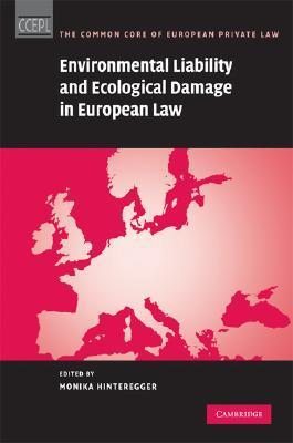 Environmental Liability and Ecological Damage in European Law ed