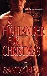 A Highlander for Christmas by Sandy Blair