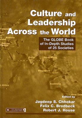 Culture and Leadership Across the World by Jagdeep S. Chhokar