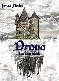 Drona - La città ideale