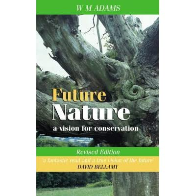 Get PDF Future Nature: A Vision for Conservation