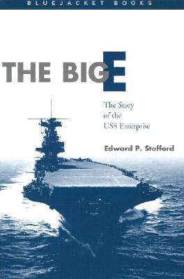The Big E by Edward P. Stafford