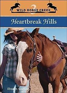 Heartbreak Hills (Wild Horse Creek, #3)