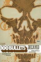 100 Bullets, Vol. 10: Decayed