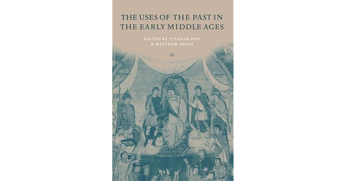 The Middle Ages: Birth of an Idea