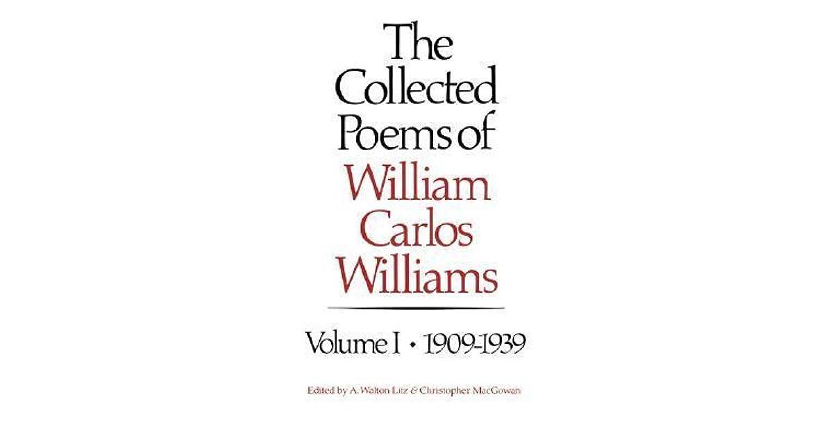 "an explication of william carlos williamss the red wheelbarrow essay Sample explication nantucket -- william carlos williams joie de vivre: similar to williams's more famous ""the red wheelbarrow"" in."