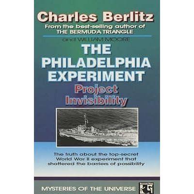 The Philadelphia Experiment by Charles Berlitz