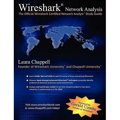 Wireshark Network Analysis: The Official Wireshark Certified Network