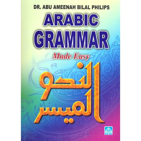 arabic reading and writing made easy bilal philips pdf