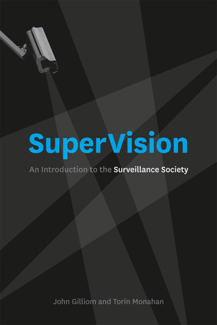 SuperVision: An Introduction to the Surveillance Society