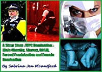 A Sissy Story: WPC Domination