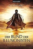Flüsternder Sand (Der Bund der Illusionisten, #1)