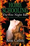 The Fire Night Ball by Anne  Carlisle