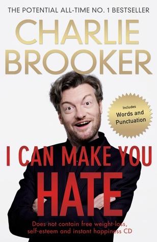 I Can Make You Hate