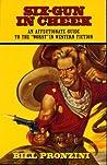 Six-Gun in Cheek by Bill Pronzini
