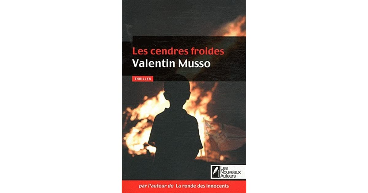 Read Les Cendres Froides By Valentin Musso