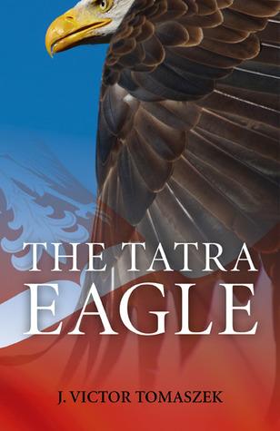 The Tatra Eagle: Tatrzanski Orzel