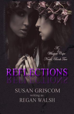 Reflections (Whisper Cape, #2)