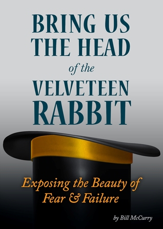 Bring Us The Head Of The Velveteen Rabbit