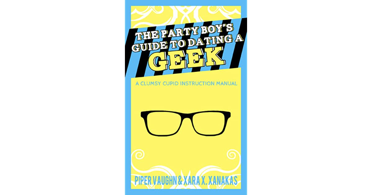 the party boys guide to dating a geek archaeology dating sequence