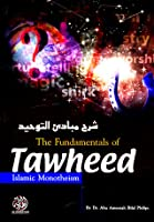 The Fundamentals Of Tawheed: Islamic Monotheism