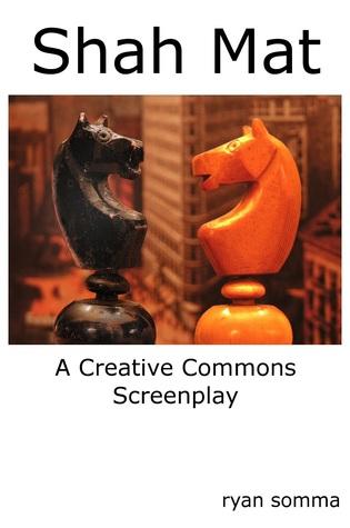Shah Mat, A Creative Commons Play