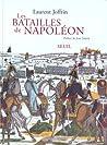 Les batailles de Napoléon by Laurent Joffrin
