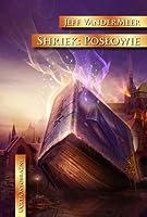 Shriek: Posłowie (Ambergris #2)