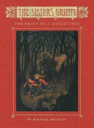 "Book cover of ""The Fairy-Tale Detectives"" by Michael Buckley"
