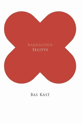 Die Liebe Und Wie Sich Leidenschaft Erklärt By Bas Kast