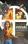 Vildheks - første samling (Vildheks, #1-3)