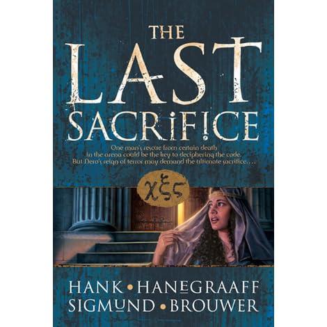The Last Sacrifice by Hank Hanegraaff