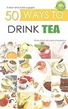 50 Ways to Drink Tea by Sotiris Zafeiris