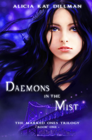 Daemons in the Mist (The Marked Ones Trilogy book 1)