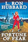 Fortune of Fear (Mission Earth, #5)