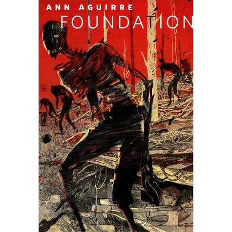 Image result for foundation ann aguirre book cover