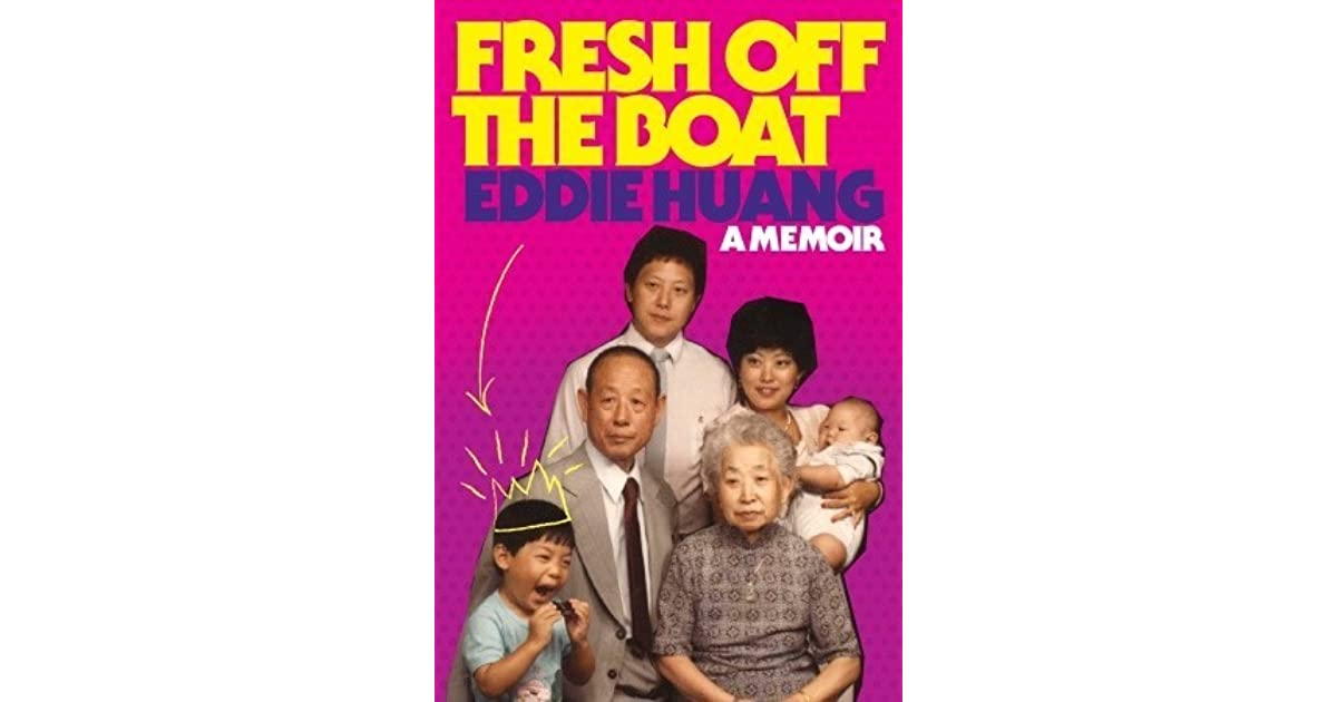Fresh Off The Boat A Memoir Pdf