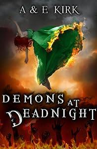 Demons at Deadnight (Divinicus Nex Chronicles, #1)